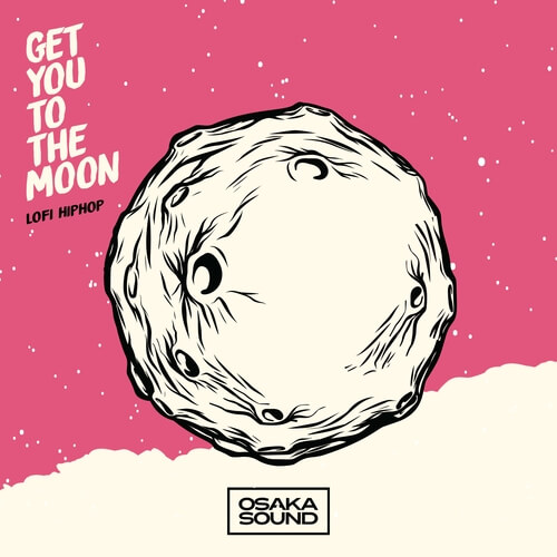 Get You To The Moon - Lofi Hip-Hop