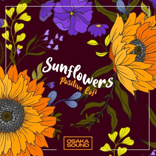 Sunflowers - Positive Lofi