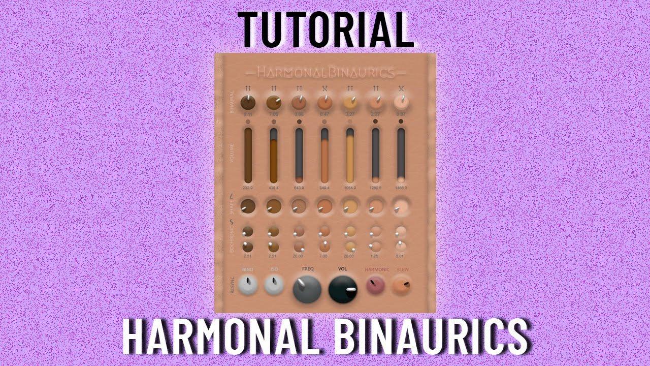 Video related to Harmonal Binaurics