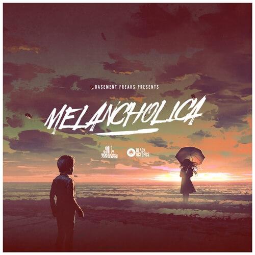 Basement Freaks Presents Melancholica