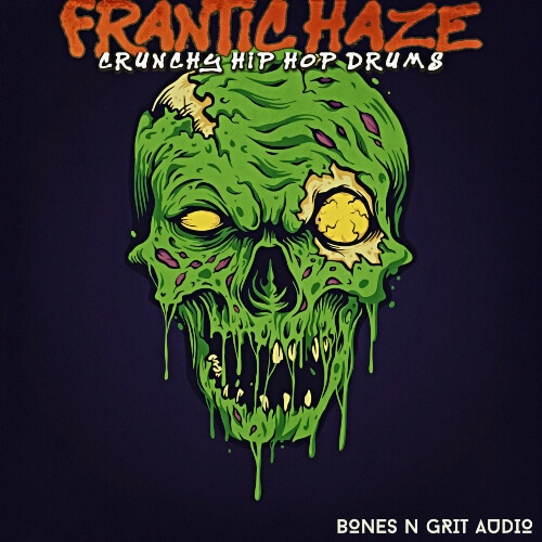 Frantic Haze: Crunchy Hip Hop Drums