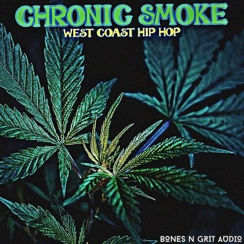 Chronic Smoke: West Coast Hip Hop