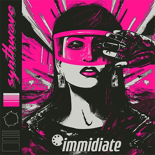 IMMIDIATE - Synthwave