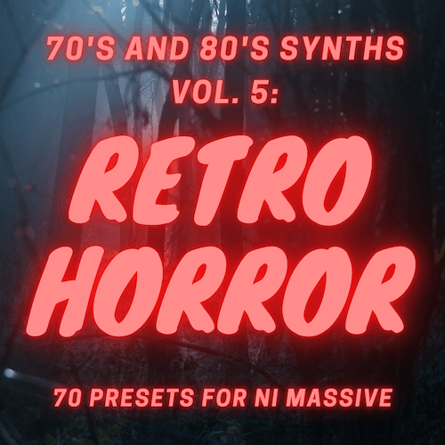 70s and 80s Synths Volume 5: Retro Horror