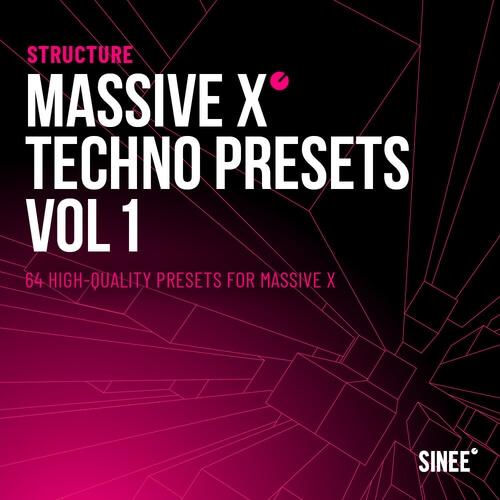 STRUCTURE - MASSIVE X TECHNO PRESETS VOL. 1
