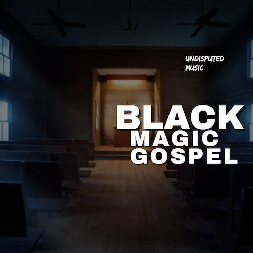 Black Magic Gospel