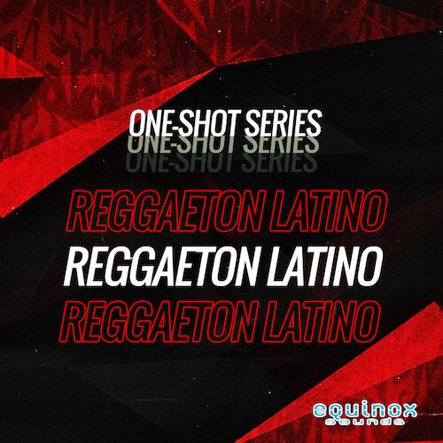 One-Shot Series: Reggaeton Latino