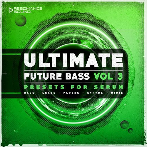 Ultimate Future Bass for Serum Vol.3