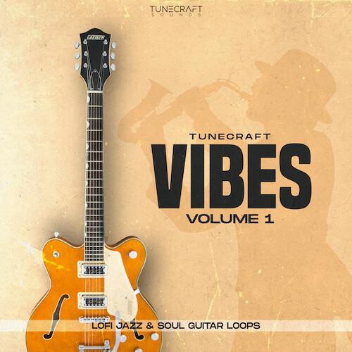 Vibes Vol.1-LoFi Jazz & Soul Guitars +Bonus Drums