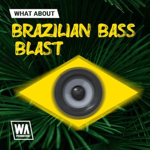 What About: Brazilian Bass Blast