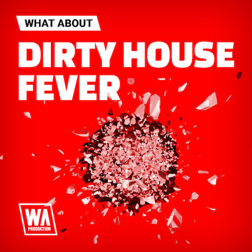 What About: Dirty House Fever