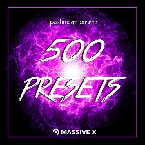 500 Presets - Massive X