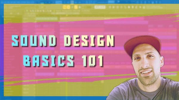 Sound Design Basics 101