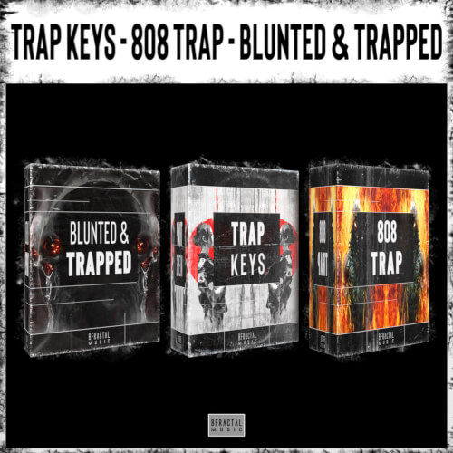 TRAP KEYS - 808 TRAP - BLUNTED AND TRAPPED