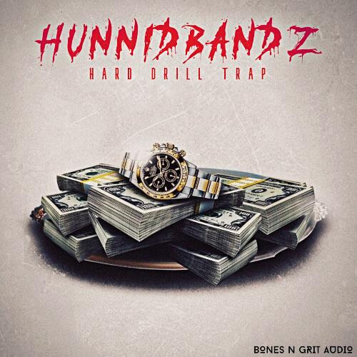 Hunnid Bandz: Hard Drill Trap