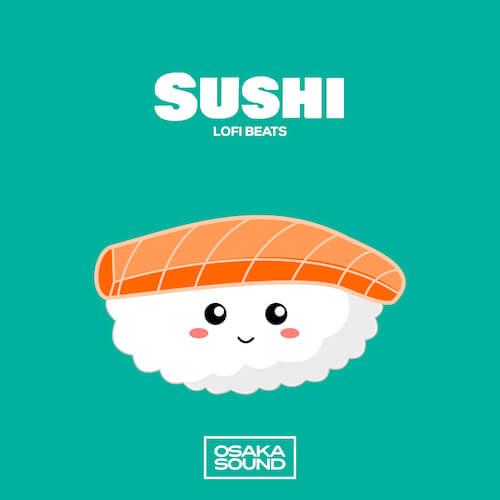 Sushi - Lofi Beats
