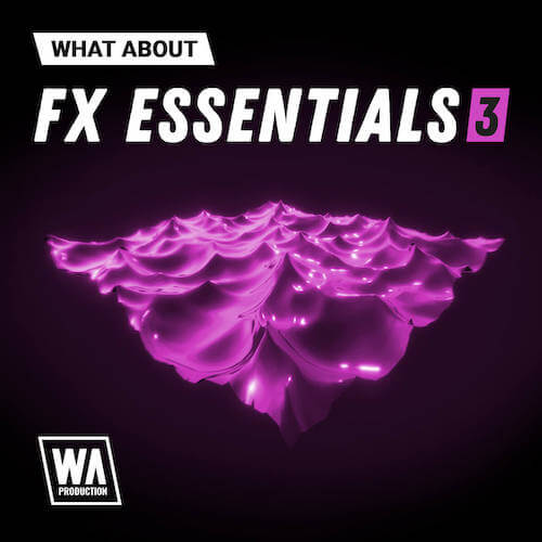 What About: FX Essentials 3