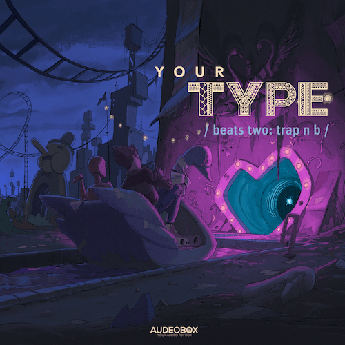 Your Type (Beats) 2