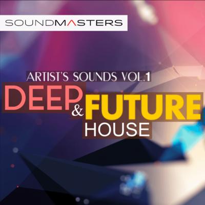 Artist's Sounds - DEEP & FUTURE House