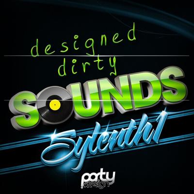 Designed Dirty Sounds 1