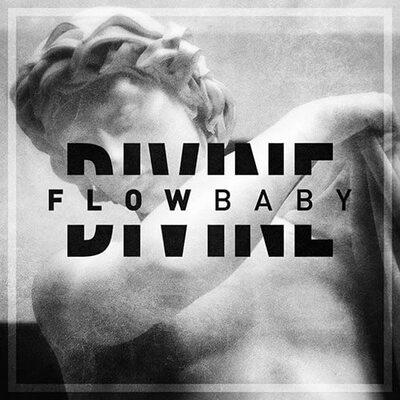 Divine Flow Baby