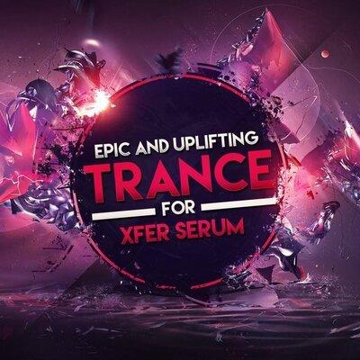 Epic & Uplifting Trance For Xfer Serum