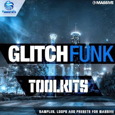 Tunecraft Glitch Funk Toolkits