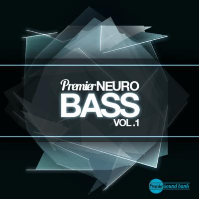 Premier Neuro Bass Volume 1