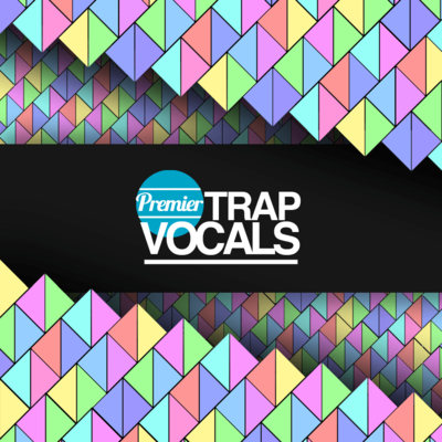 Premier Trap Vocals