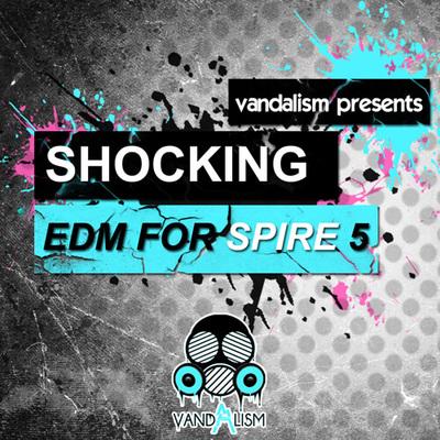 Shocking EDM For Spire 5