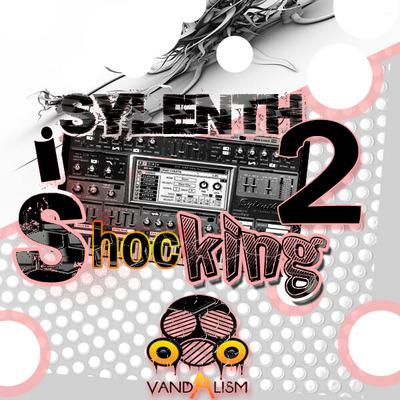Sylenth Is Shocking 2