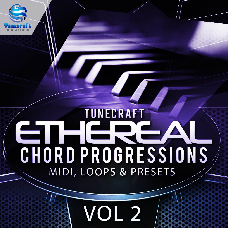Tunecraft Ethereal Chord Progressions Vol.2
