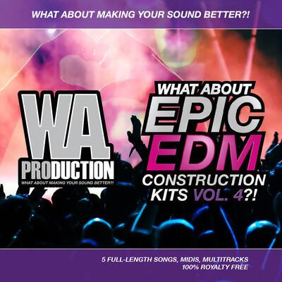 What About: Epic EDM Construction Kits Vol 4