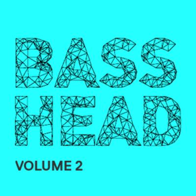 Bass Head Vol 2