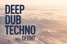 Learn Deep, Dub Techno With DFRNT