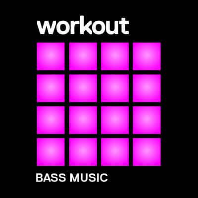 Workout : Bass