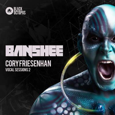 Cory Friesenhan Vocal Sessions Volume 2: Banshee