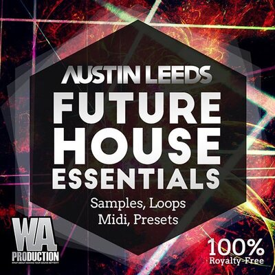 Austin Leeds: Future House Essentials