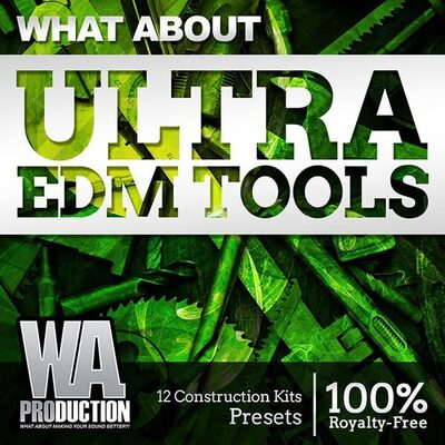 What About: Ultra EDM Tools
