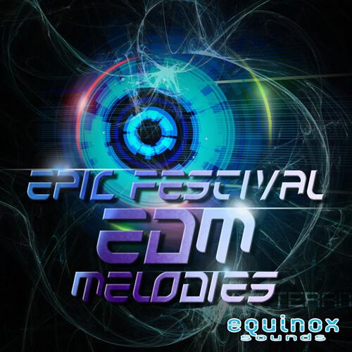 Epic Festival EDM Melodies