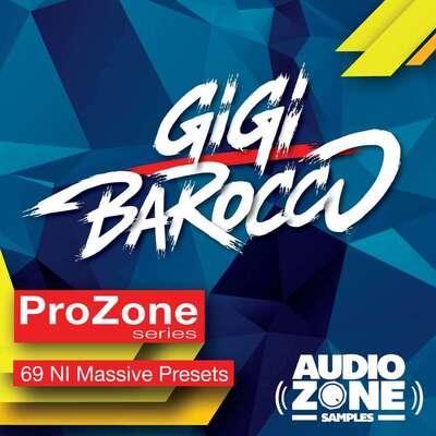 ProZone series ft GIGI BAROCCO – Massive Presets
