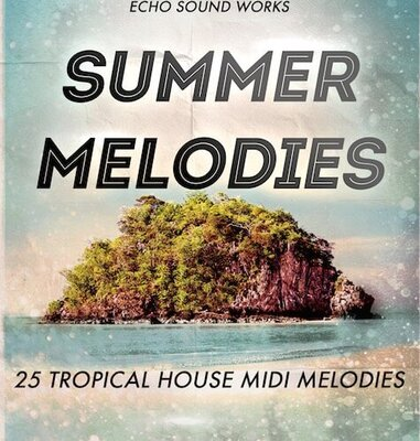 Tropical House Summer Melodies
