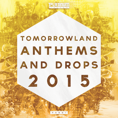 Tomorrowland Anthems & Drops
