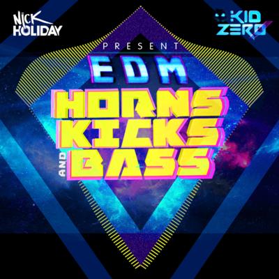 EDM: Horns, Kicks and Bass