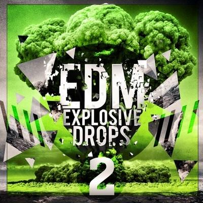 EDM Explosive Drops 2