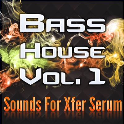 Bass House Vol. 1