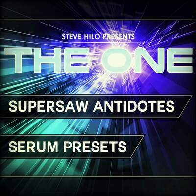 THE ONE: Supersaw Antidotes