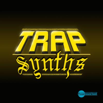 Trap Synths
