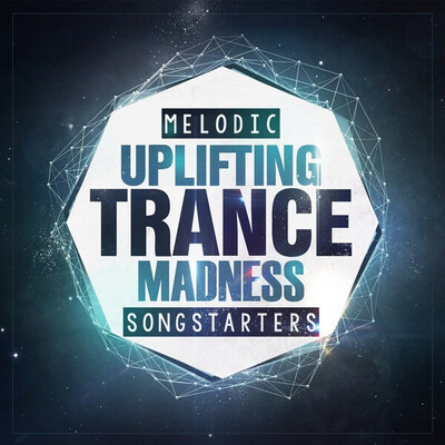 Melodic Uplifting Trance Madness Songstarters