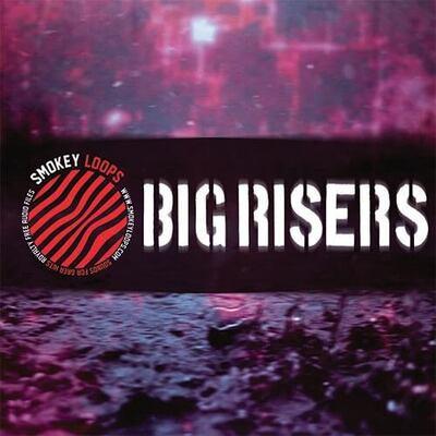 Big Risers